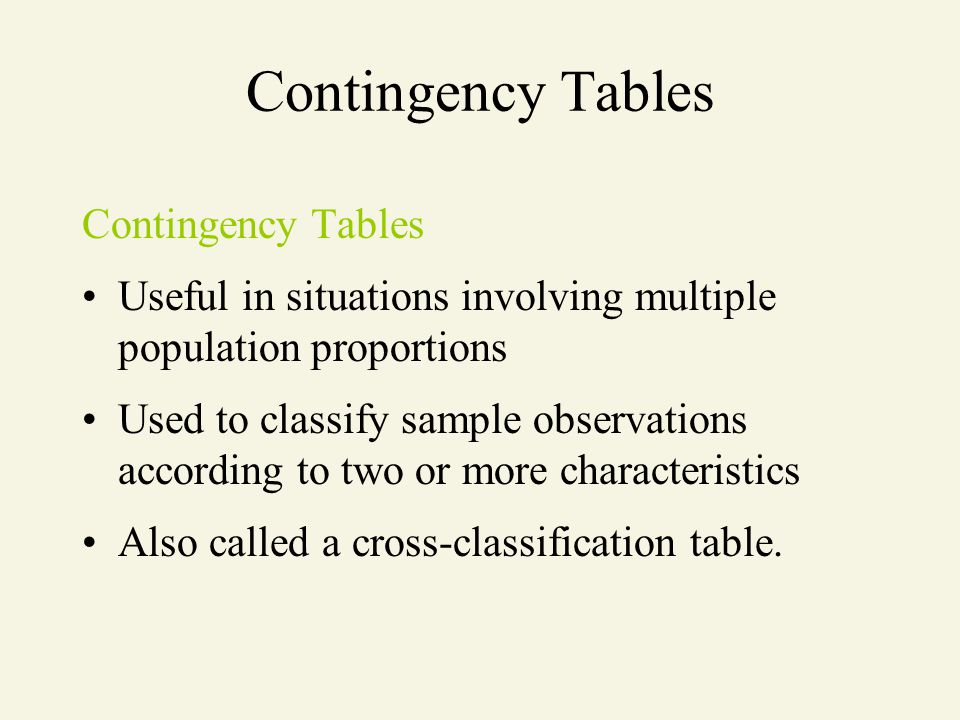 Contingency Tables Contingency Tables