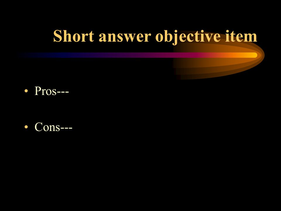 Short answer objective item