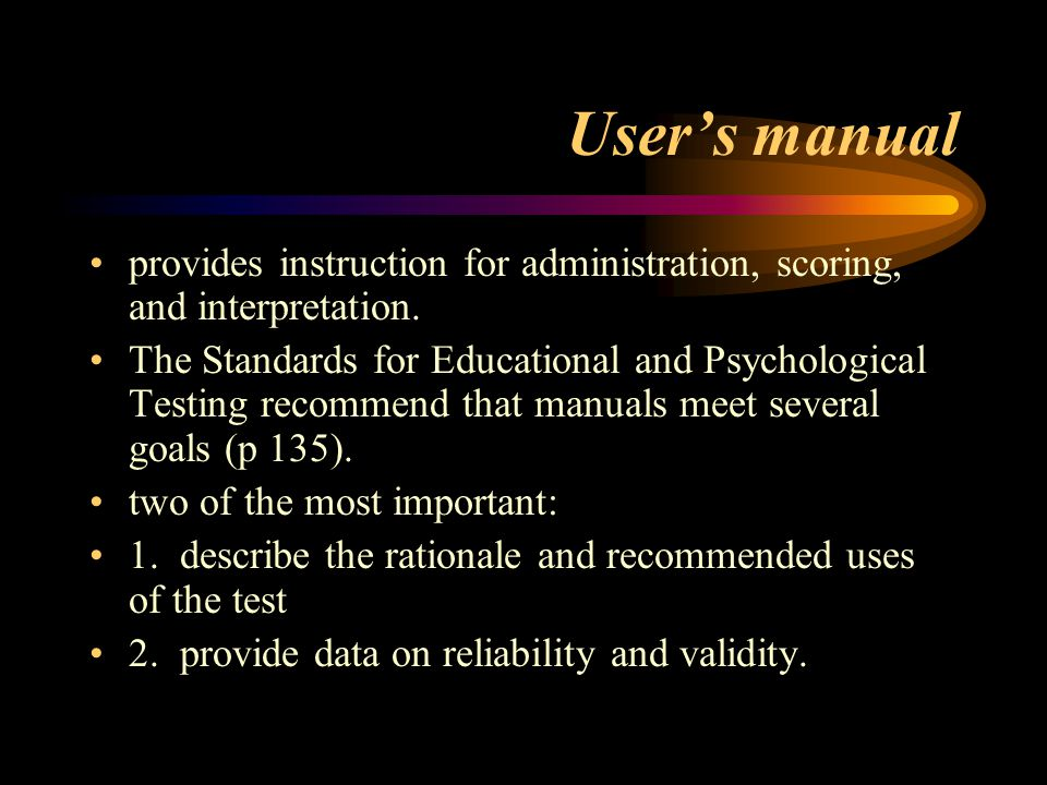 User's manual provides instruction for administration, scoring, and interpretation.