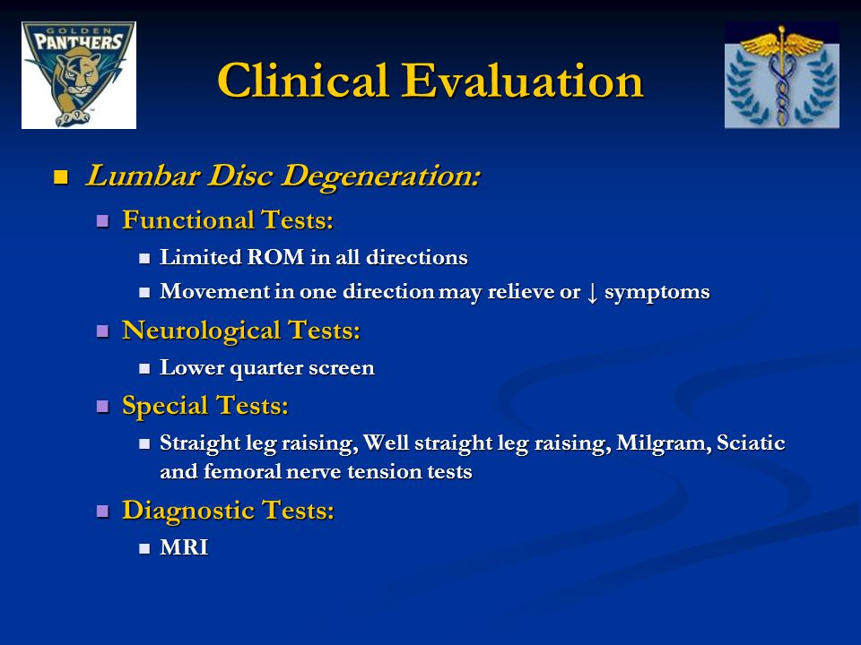 Clinical Evaluation Lumbar Disc Degeneration: Functional Tests:
