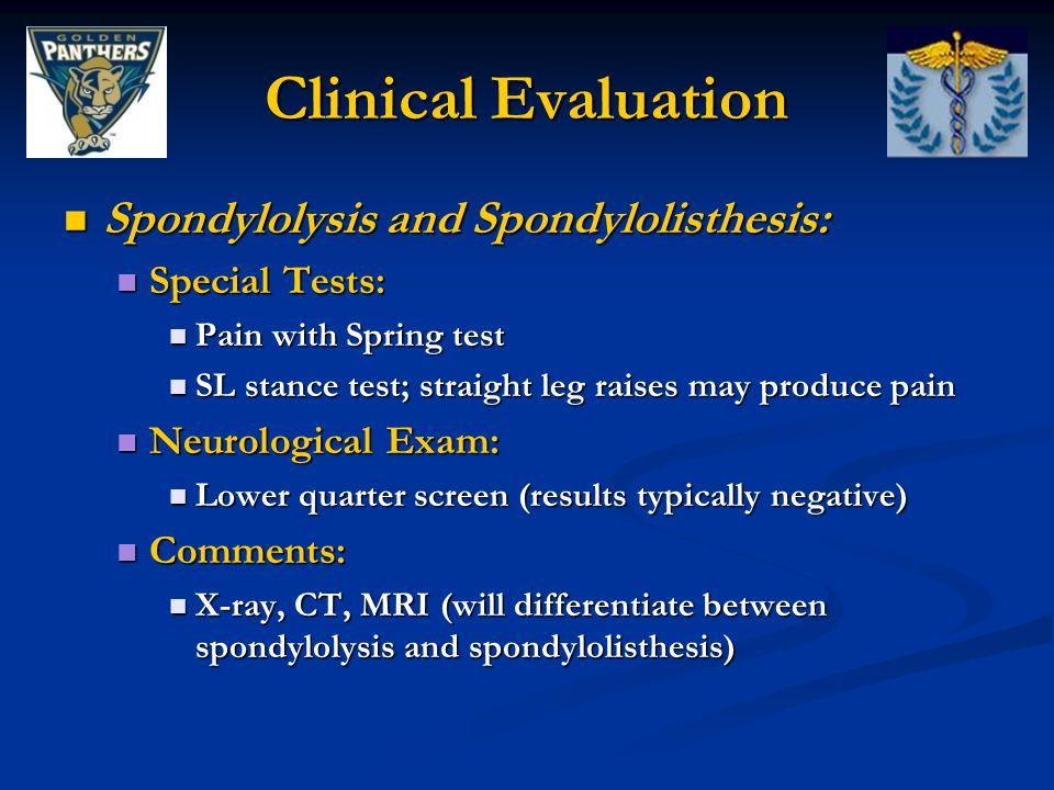 Clinical Evaluation Spondylolysis and Spondylolisthesis: