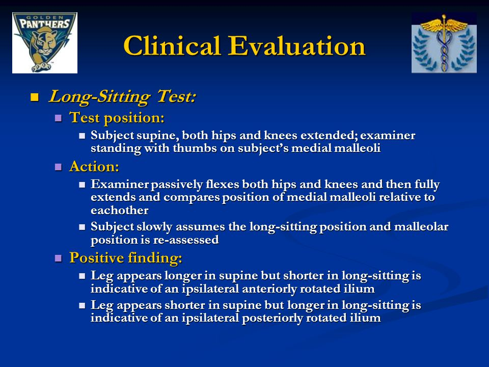 Clinical Evaluation Long-Sitting Test: Test position: Action: