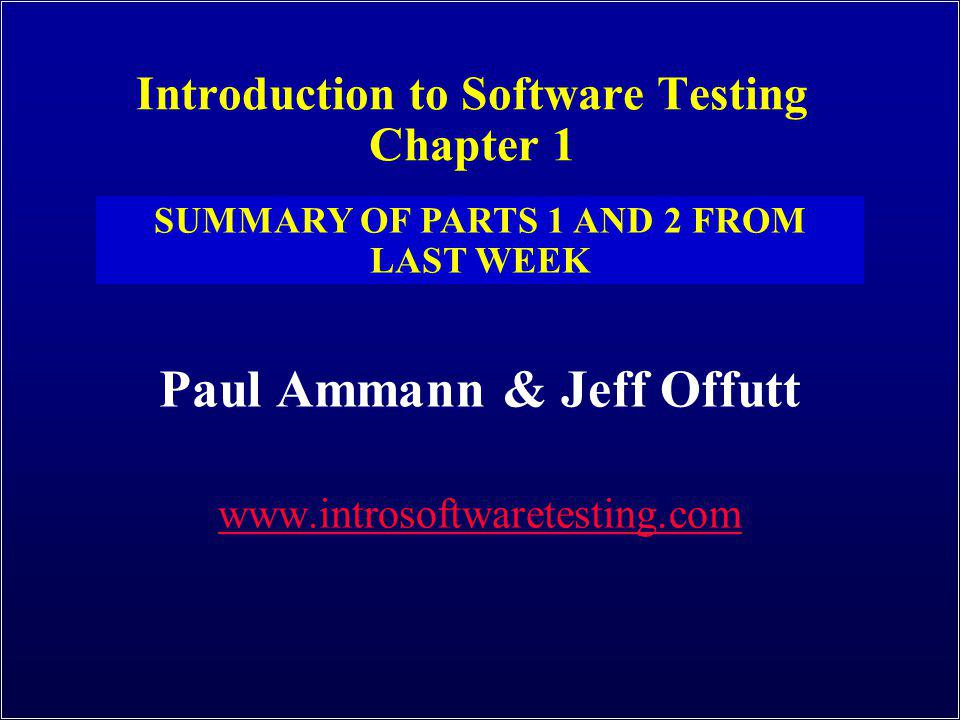 Introduction to Software Testing Chapter 1