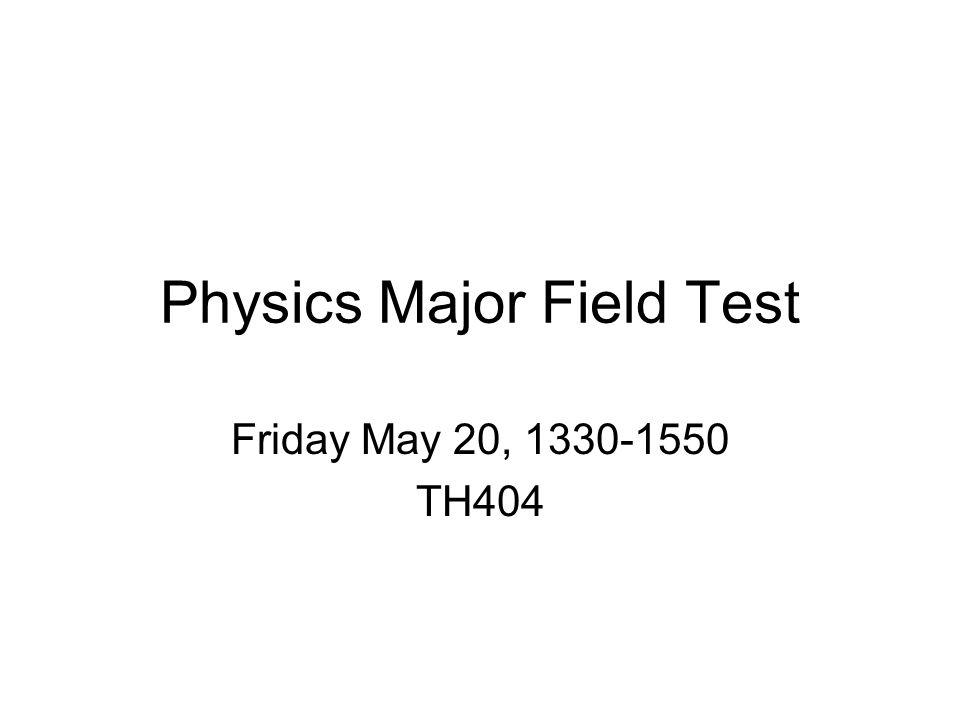 Physics Major Field Test