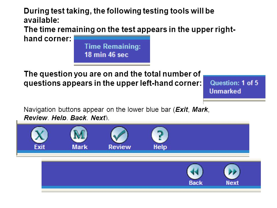 During test taking, the following testing tools will be available: