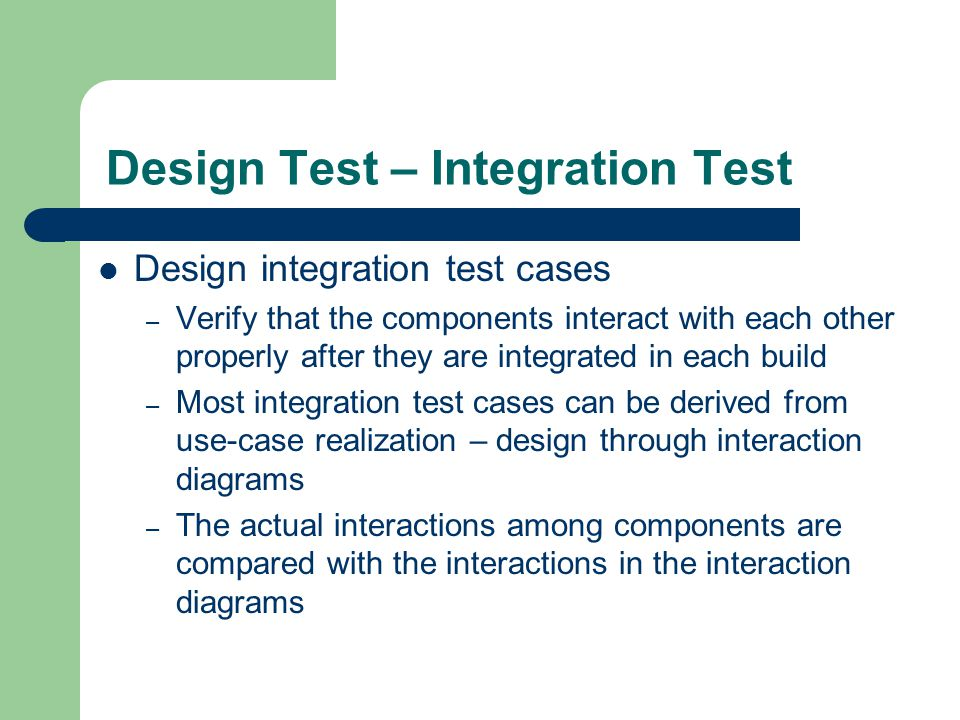 Design Test – Integration Test
