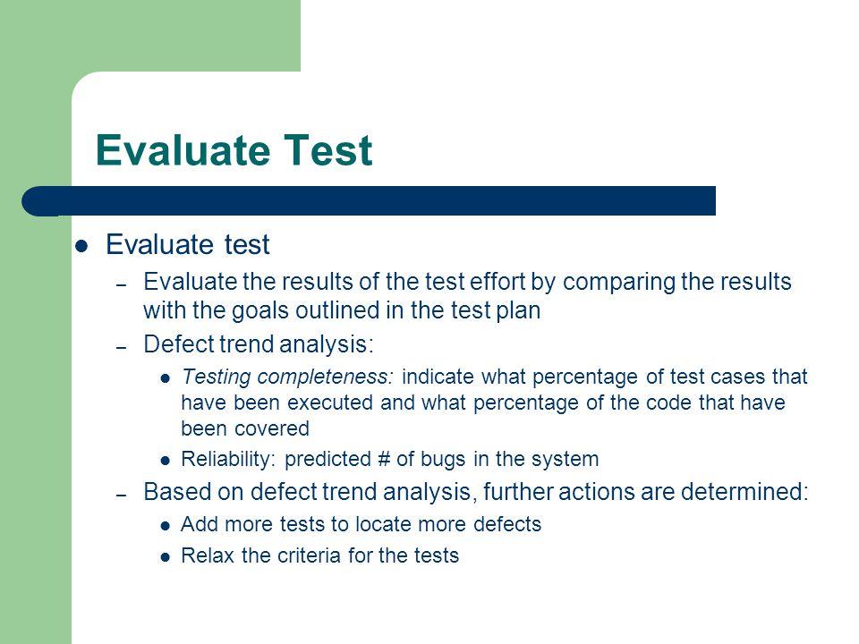 Evaluate Test Evaluate test