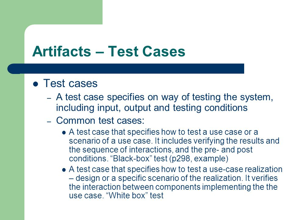 Artifacts – Test Cases Test cases