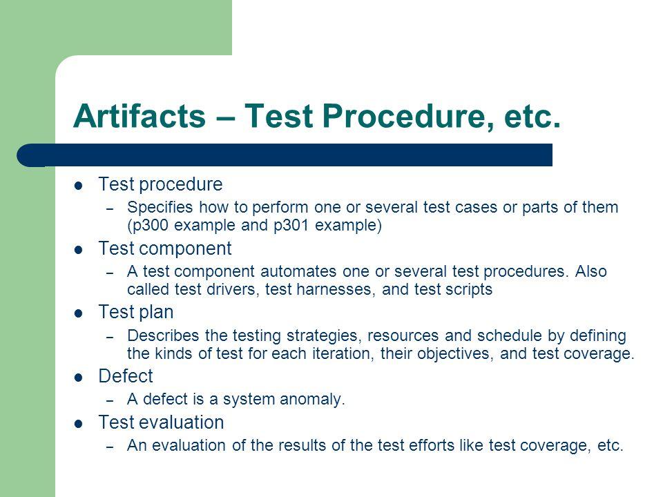 Artifacts – Test Procedure, etc.