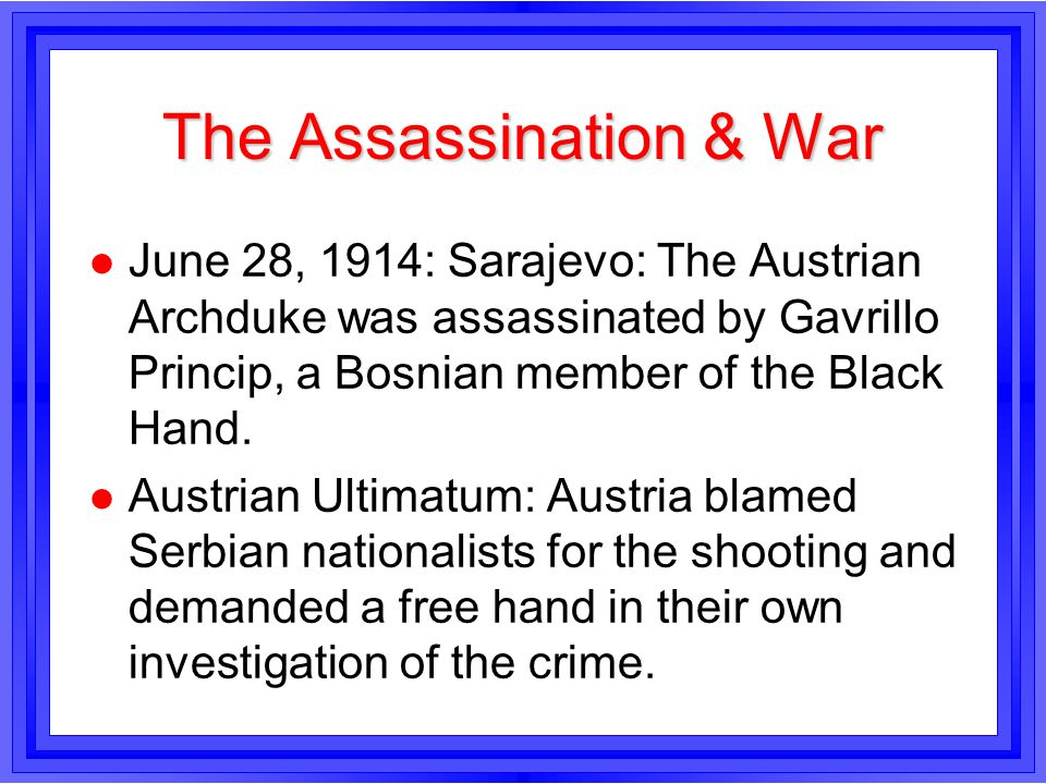 The Assassination & War
