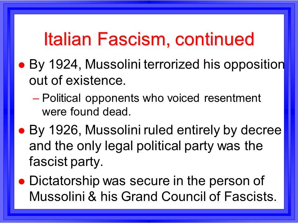 Italian Fascism, continued