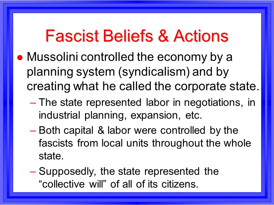 Fascist Beliefs & Actions