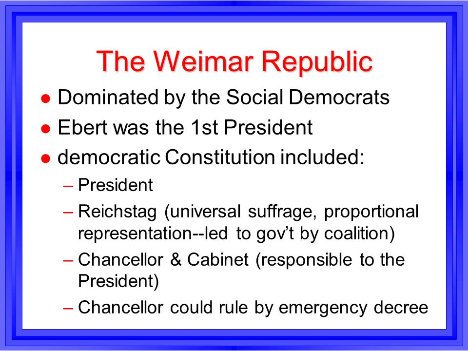 The Weimar Republic Dominated by the Social Democrats