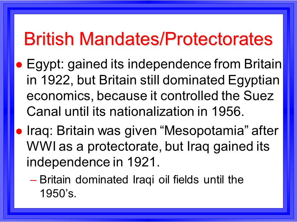 British Mandates/Protectorates
