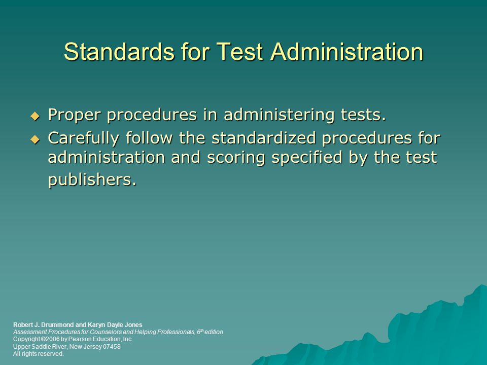 Standards for Test Administration