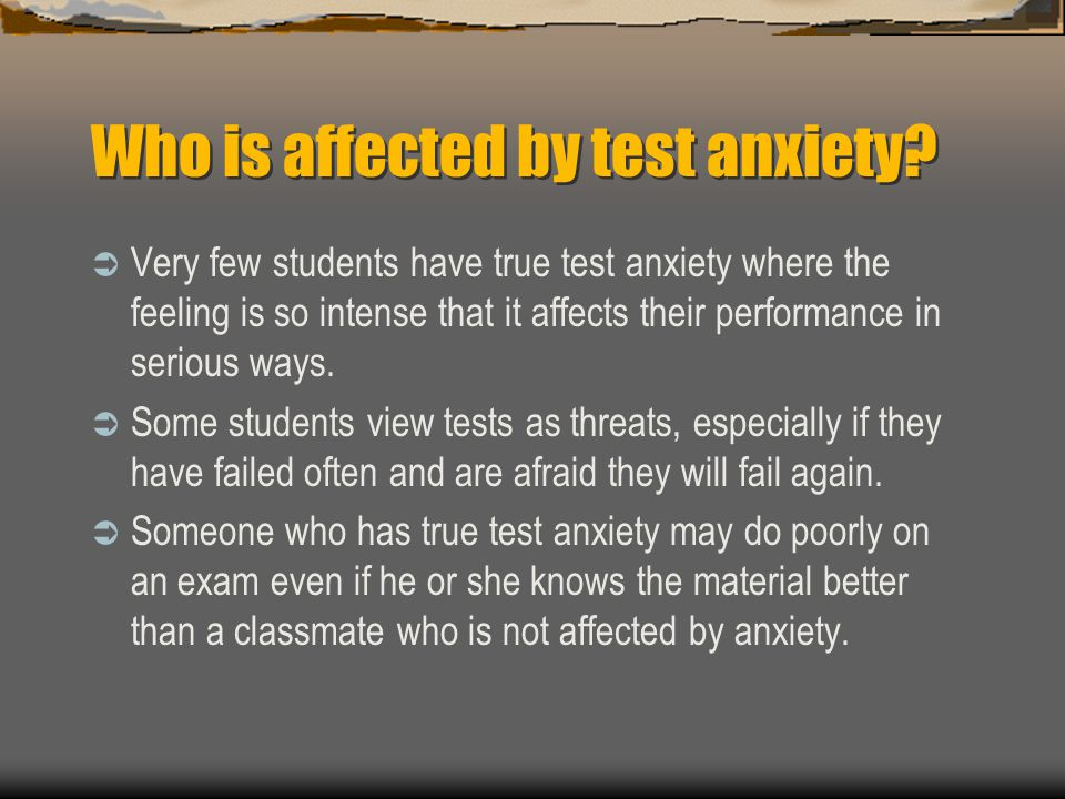Who is affected by test anxiety