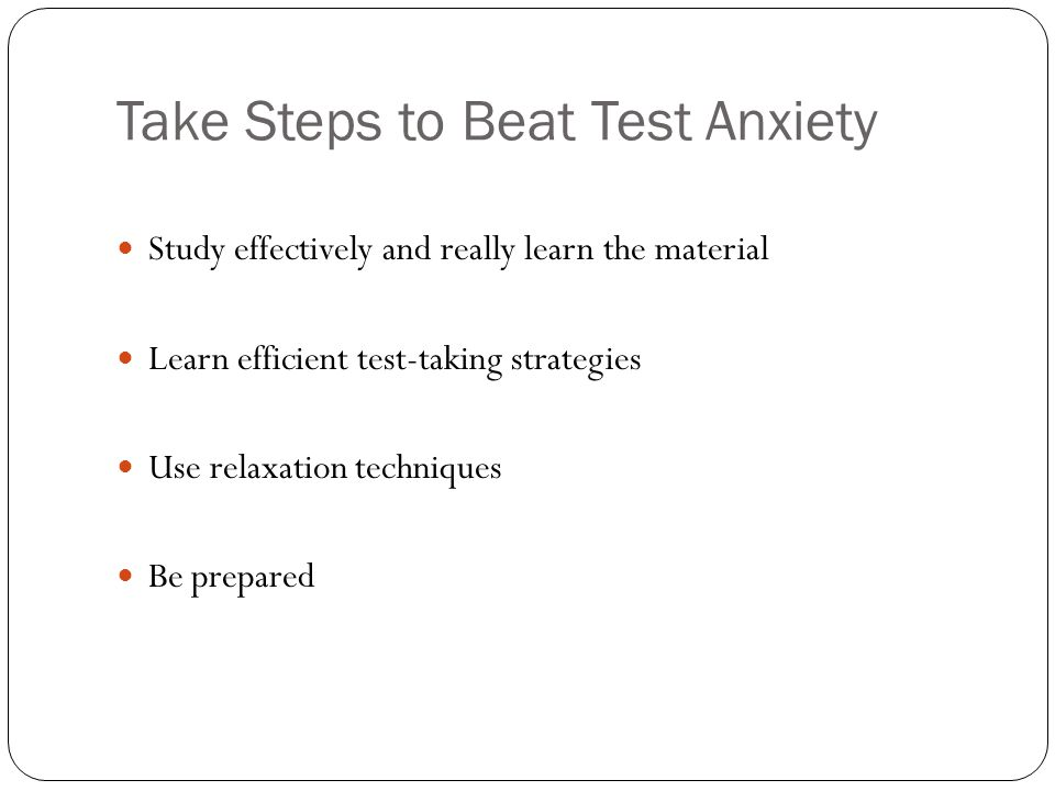 Take Steps to Beat Test Anxiety