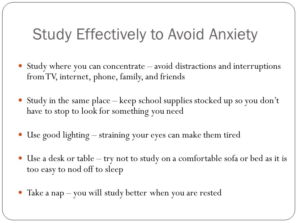 Study Effectively to Avoid Anxiety