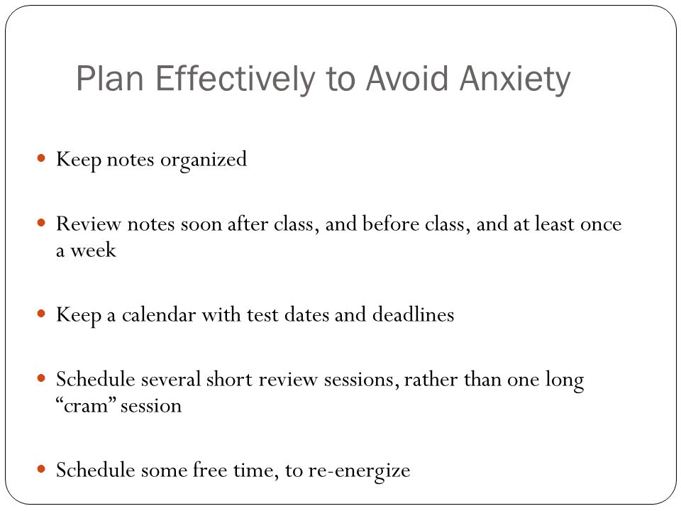 Plan Effectively to Avoid Anxiety