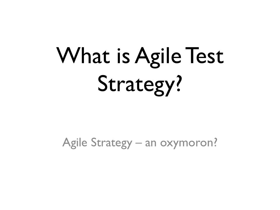 What is Agile Test Strategy