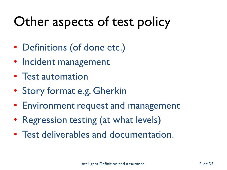 Other aspects of test policy