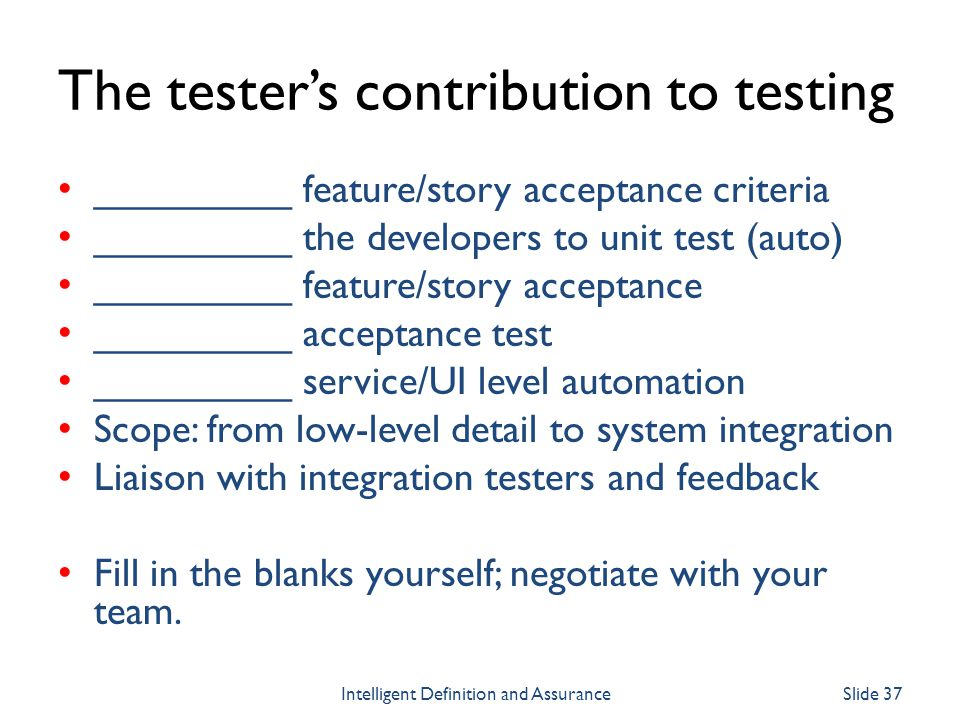 The tester's contribution to testing