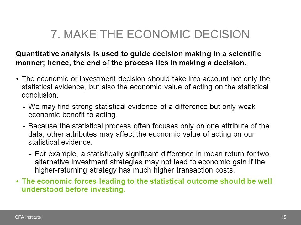 7. Make the economic decision