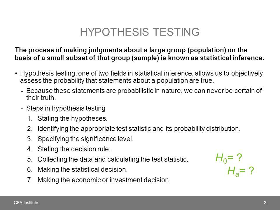 Hypothesis testing H0= Ha=