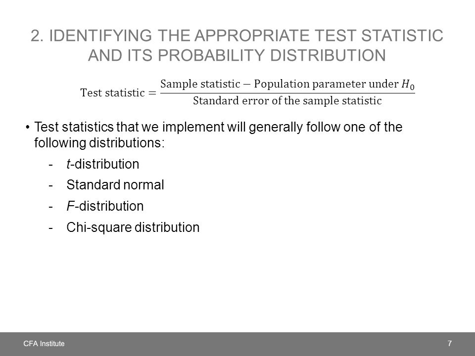 2. Identifying the appropriate test statistic and its probability distribution