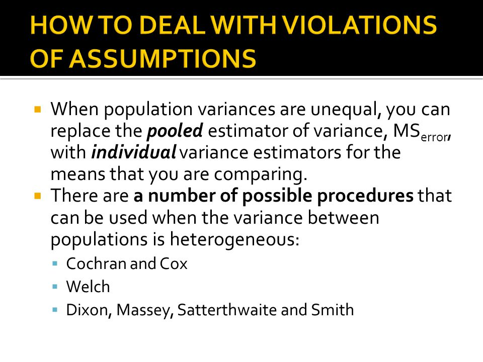 HOW TO DEAL WITH VIOLATIONS OF ASSUMPTIONS