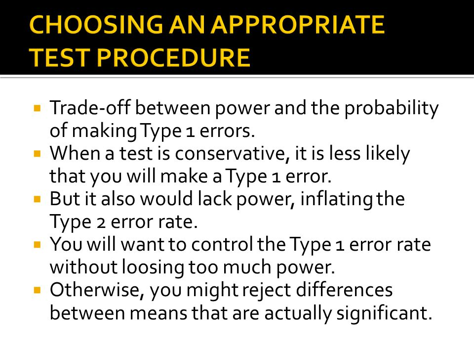 CHOOSING AN APPROPRIATE TEST PROCEDURE