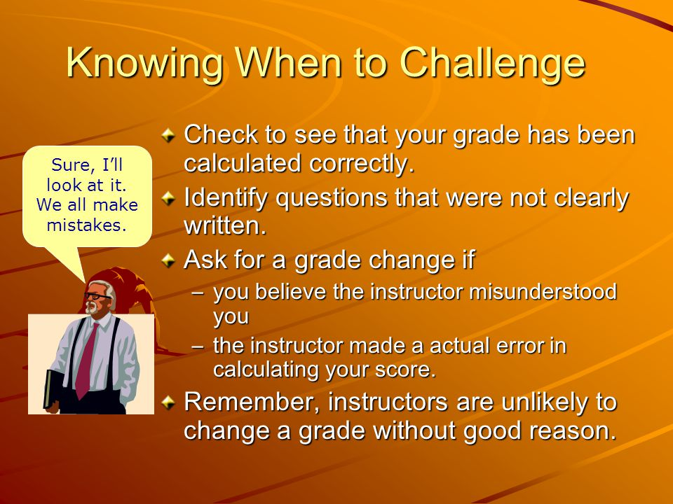 Knowing When to Challenge