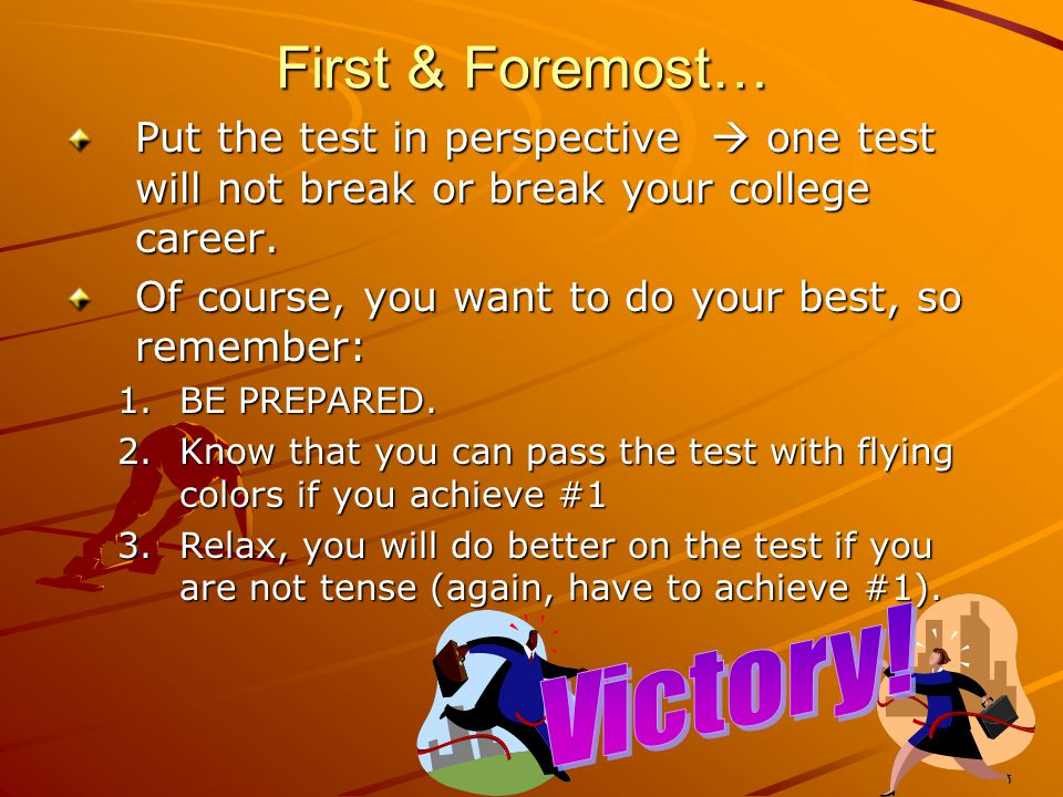First & Foremost… Victory!