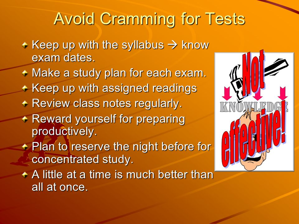 Avoid Cramming for Tests