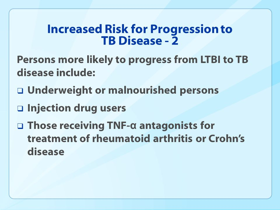 Increased Risk for Progression to TB Disease - 2