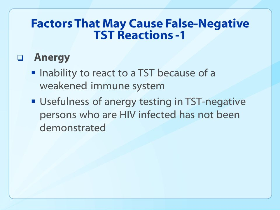 Factors That May Cause False-Negative TST Reactions -1