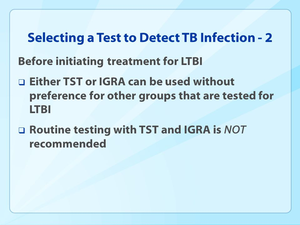 Selecting a Test to Detect TB Infection - 2