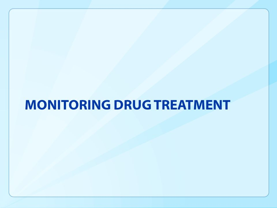 Monitoring Drug Treatment