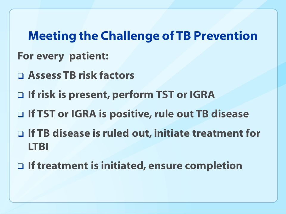Meeting the Challenge of TB Prevention