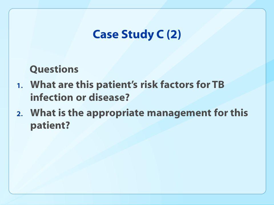 Case Study C (2) Questions