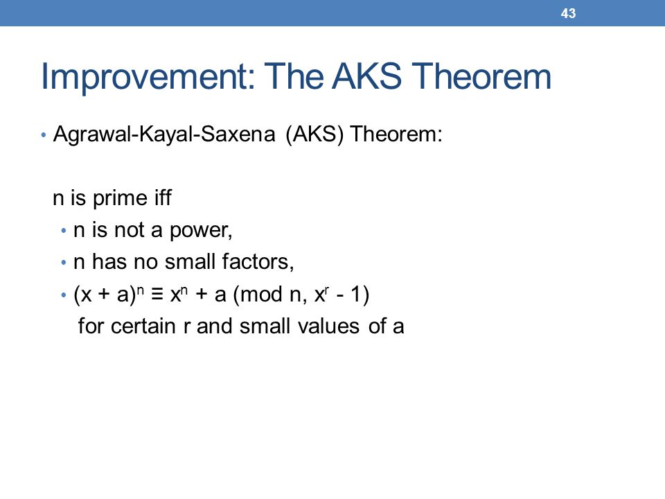 Improvement: The AKS Theorem