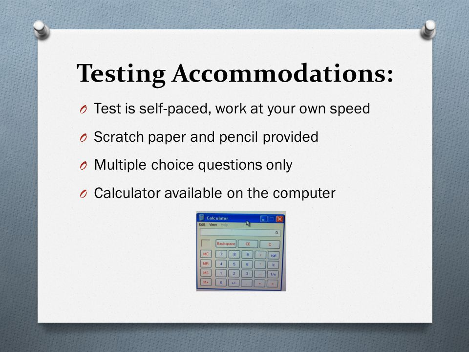 Testing Accommodations: