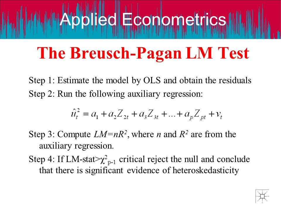 The Breusch-Pagan LM Test