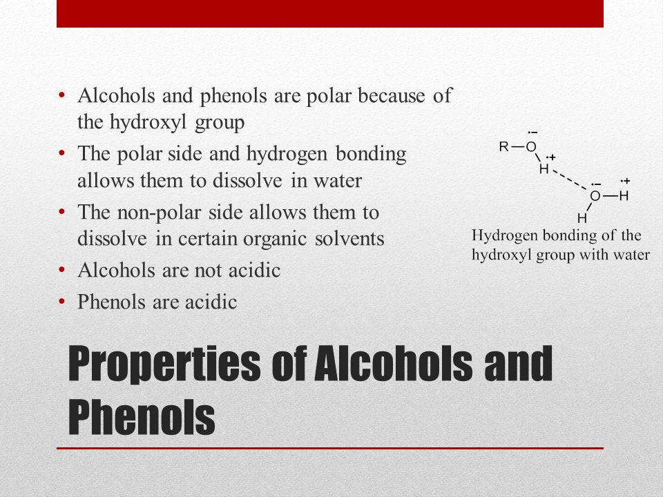 Properties of Alcohols and Phenols