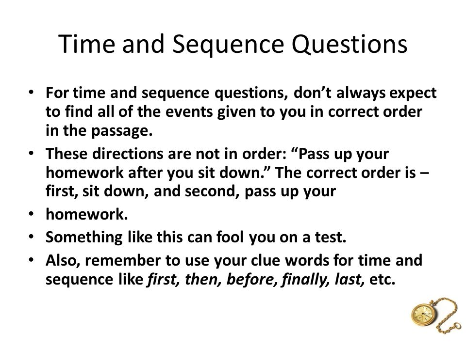 Time and Sequence Questions