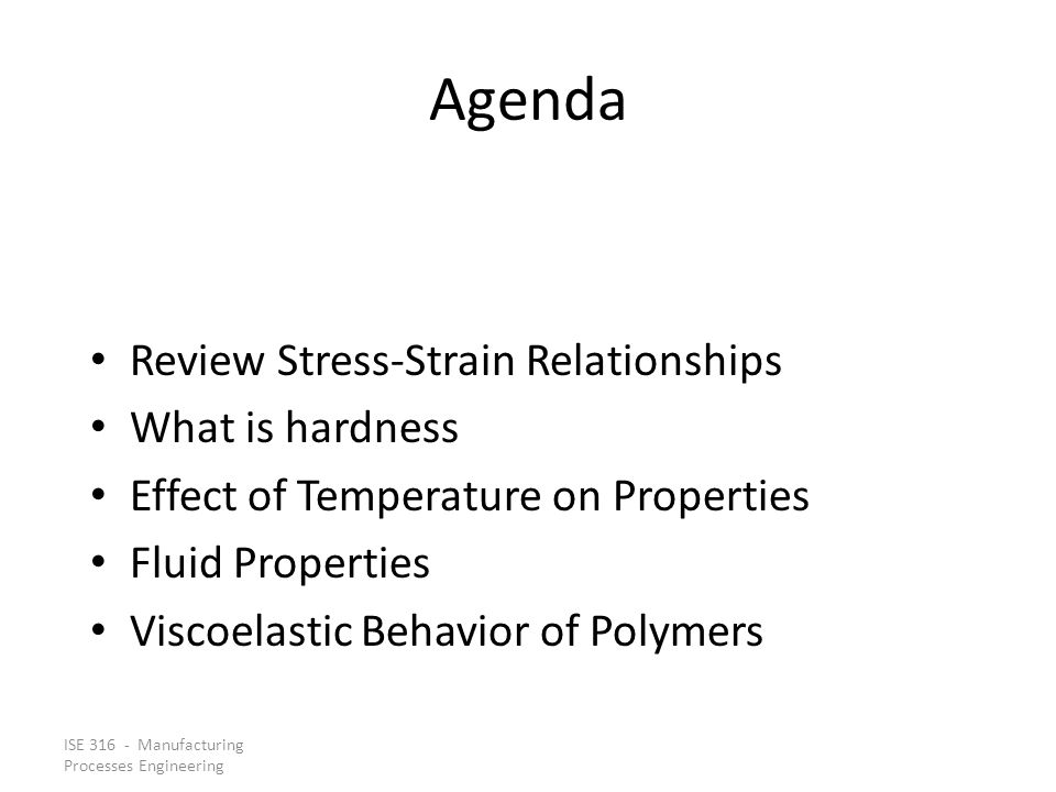 Agenda Review Stress‑Strain Relationships What is hardness