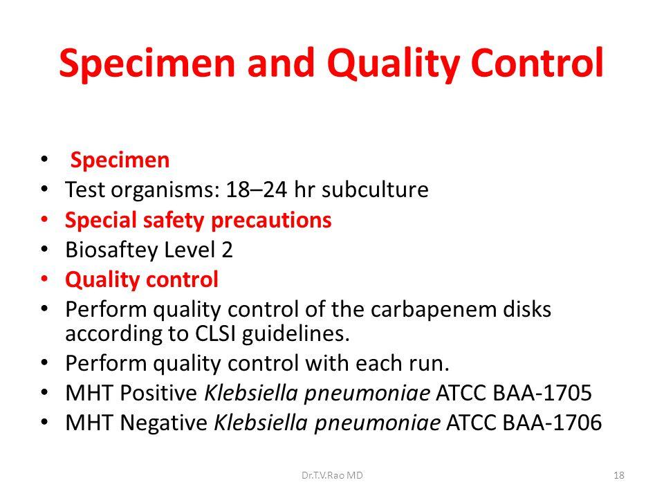 Specimen and Quality Control