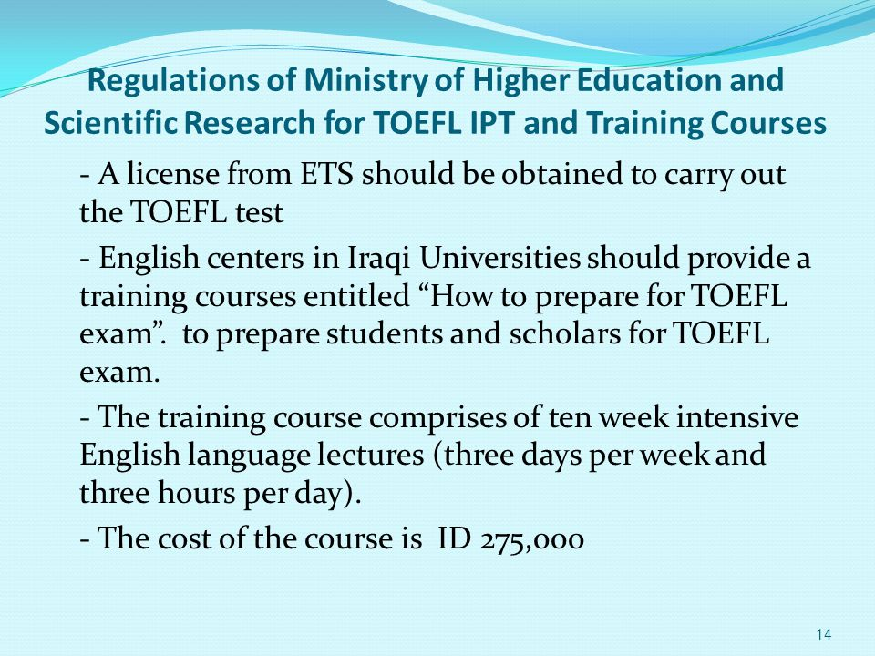 Regulations of Ministry of Higher Education and Scientific Research for TOEFL IPT and Training Courses