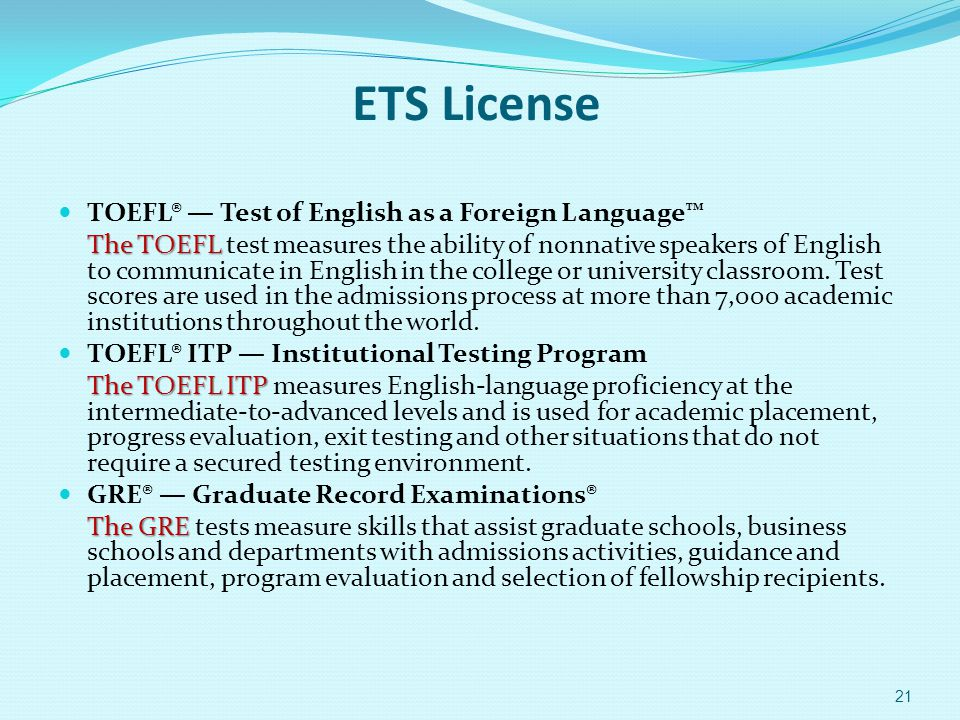 ETS License TOEFL® — Test of English as a Foreign Language™