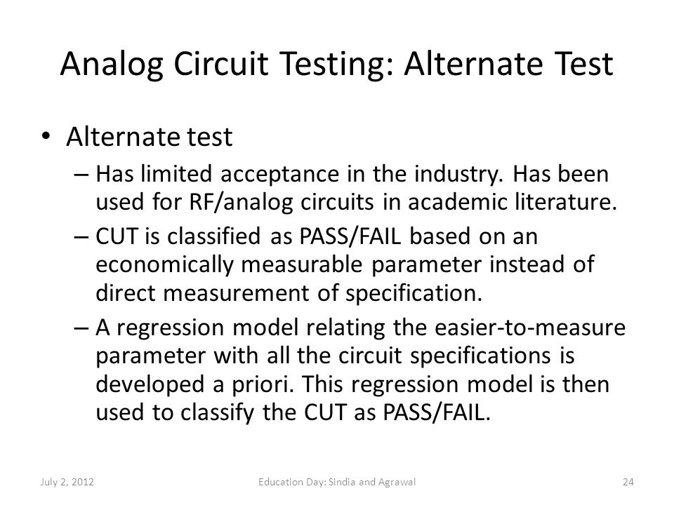 Analog Circuit Testing: Alternate Test